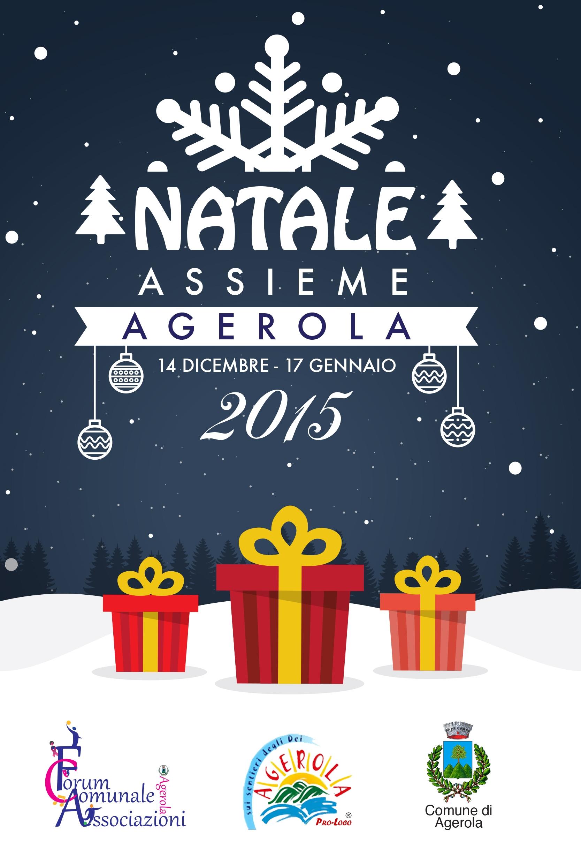 """AGEROLA: """"NATALE ASSIEME"""" DAL 14 DICEMBRE AL 17 GENNAIO"""
