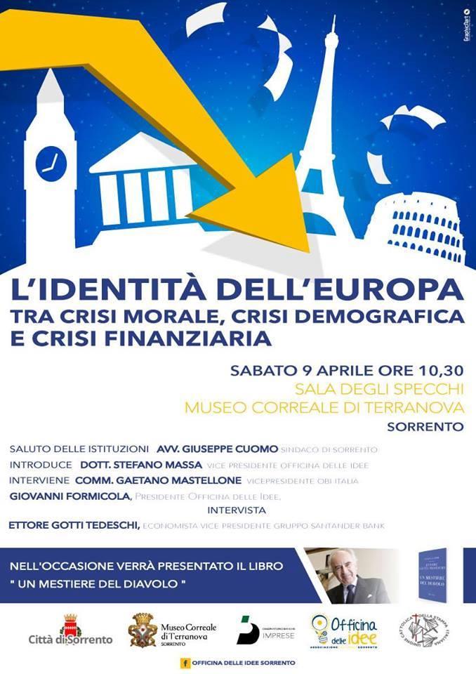 L'IDENTITA' DELL'EUROPA, TRA CRISI MORALE, CRISI DEMOGRAFICA E CRISI FINANZIARIA