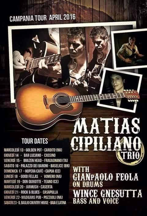 MATIAS CIPILIANO TRIO, CAMPANIA TOUR APRILE 2016