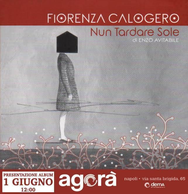 """PRESENTAZIONE ALBUM """"NUN TARDARE SOLE"""" DI FIORENZA CALOGERO. SCRITTO, ARRANGIATO E DIRETTO DA ENZO AVITABILE #GIMAX"""
