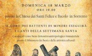 Domenica 18 marzo, presso la Chiesa dei Santi Felice e Baccolo di Sorrento, il coro dei Battenti di Minori eseguirà i canti della Settimana Santa.