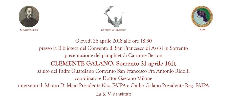 """SORRENTO – GIOVEDÌ 26 APRILE AL CHIOSTRO DI S. FRANCESCO PRESENTAZIONE DEL PAMPHLET SU CARMINE GALANO """"1611"""""""