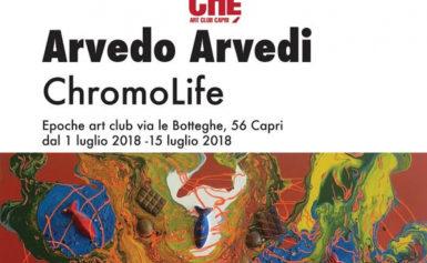 A CAPRI LA MOSTRA CHROMOLIFE DELL'ARTISTA ARVEDO ARVEDI
