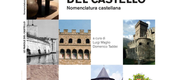 """ISTITUTO ITALIANO DEI CASTELLI – PRESENTA IL LIBRO """"LE PAROLE DEL CASTELLO""""."""