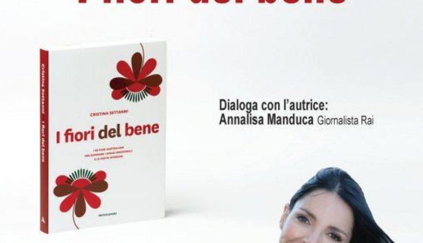 """""""I FIORI DEL BENE"""", A CAPRI LA PRESENTAZIONE DEL NUOVO LIBRO DI CRISTINA SETTANNI"""