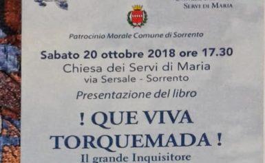 """CULTURA – 20 OTTOBRE PROSSIMO PRESENTAZIONE DEL LIBRO """"!QUE VIVA TORQUEMADA!"""