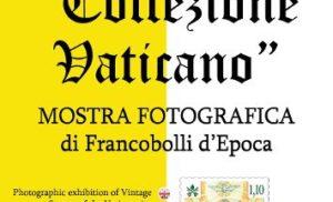 """SORRENTO: ALLA CHIESA DI SAN PAOLO """" COLLEZIONE VATICANO"""", MOSTRA FOTOGRAFICA DI FRANCOBOLLI D'EPOCA"""