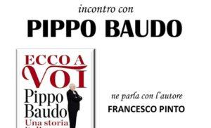 """SORRENTO – LUNEDÌ 7 OTTOBRE, PIPPO BAUDO PRESENTERÀ IL SUO LIBRO """"ECCO A VOI UNA STORIA ITALIANA"""", ALLE ORE 18.30 NELLA CHIESA DELL'ADDOLORATA IN VIA SAN CESAREO.."""