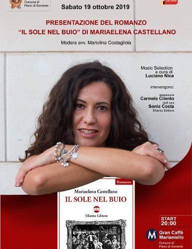 """PIANO DI SORRENTO: QUESTA SERA AL BAR MARIANIELLO PRESENTAZIONE DEL ROMANZO """"IL SOLE NEL BUIO"""" DI MARIAELENA CASTELLANO"""