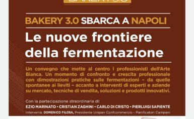 """NAPOLI 27 OTTOBRE – LE NUOVE FRONTIERE DELLA FERMENTAZIONE: """"BAKERY 3.0 ROADSHOW NAPOLI 2019""""."""