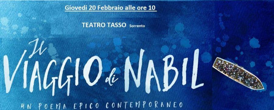"""SORRENTO, TEATRO TASSO: GIOVEDI' 20  """"IL VIAGGIO DI NABIL"""", SPETTACOLO SULL'IMMIGRAZIONE"""