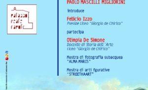 """TORRE ANNUNZIATA: MERCOLEDI' 10 FEBBRAIO IL DIRETTORE DEL PALAZZO REALE DI NAPOLI AL LICEO """"GIORGIO de CHIRICO"""