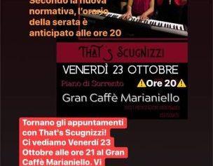 PIANO DI SORRENTO, GRAN CAFFE' MARIANELLO, VENERDI' 23 TORNANO I THAT'S SCUGNIZZI