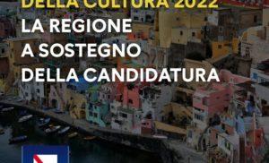 PROCIDA CAPITALE DELLA CULTURA 2022, TUTTA LA CAMPANIA A SOSTEGNO DELLA CANDIDATURA.